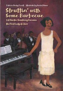 Cover of Struttin' with some Barbecue by Patricia Hruby Powell